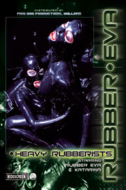 HEAVY RUBBERISTS.
